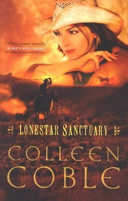 Lonestar Sanctuary, Lonestar Series #1   -     By: Colleen Coble