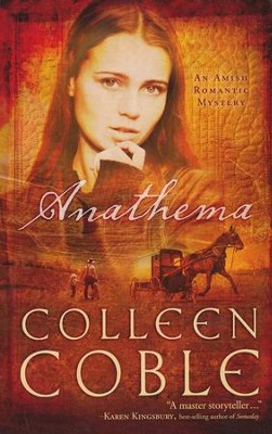 Anathema  -     By: Colleen Coble