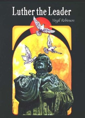 Luther the Leader   -     By: Virgil Robinson