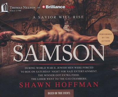 Samson: A Savior Will Rise Unabridged Audiobook on CD   -     By: Shawn Hoffman