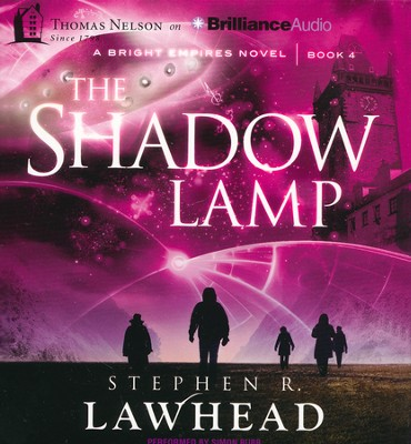 #4: Shadow Lamp - unabridged audiobook on CD  -     By: Stephen R. Lawhead