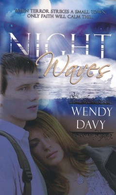 Night Waves  -     By: Wendy Davy