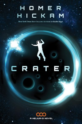 Crater, Helium 3 Series #1   -     By: Homer Hickam