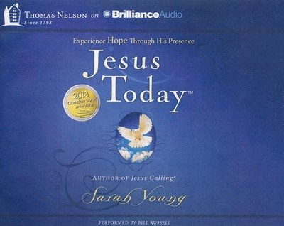 Jesus Today: Experience Hope Through His Presence - unabridged audiobook on CD  -     By: Sarah Young