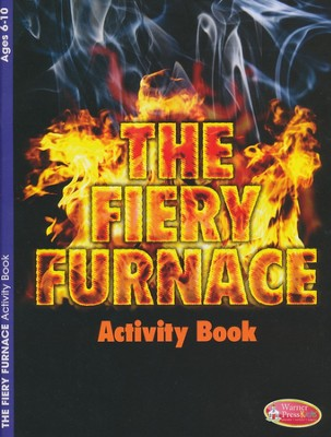 Fiery Furnace Coloring Activity Book - Ages 6-10  -