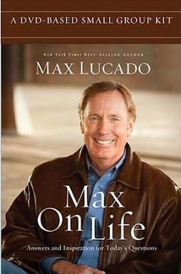 Max on Life DVD Based Small Group Kit  -     By: Max Lucado
