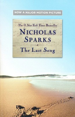 The Last Song   -     By: Nicholas Sparks