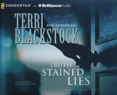 #1: Truth Stained Lies - unabridged audiobook on CD  -     By: Terri Blackstock