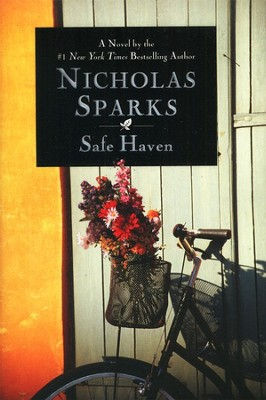 Safe Haven   -     By: Nicholas Sparks