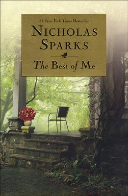 The Best of Me   -     By: Nicholas Sparks