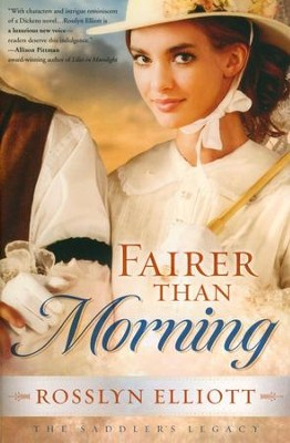 Fairer Than Morning, Saddlers Legacy Series #1   -     By: Rosslyn Elliott