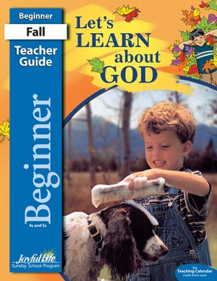 Let's Learn About God Beginner (ages 4 & 5) Teacher Guide, Revised Edition  -