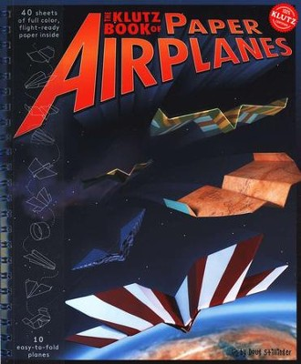 The Klutz Book of Paper Airplanes   -     By: Doug Stillinger