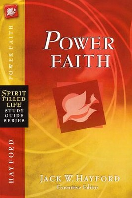 Power Faith: Spirit-Filled Life Study Guide Series  -     Edited By: Jack Hayford     By: Jack Hayford(Ed.)