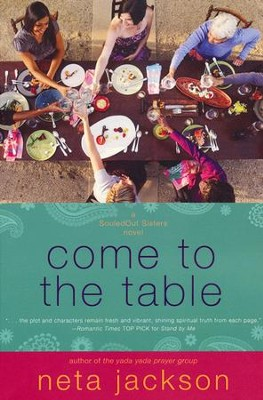 Come to the Table, SouledOut Sisters Series #2   -     By: Neta Jackson