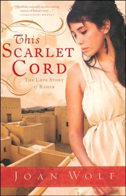This Scarlet Cord, Love Story Series #1   -     By: Joan Wolf
