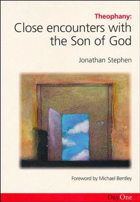 Theophany: Close Encounters With The Son of God   -     By: Jonathan Stephen