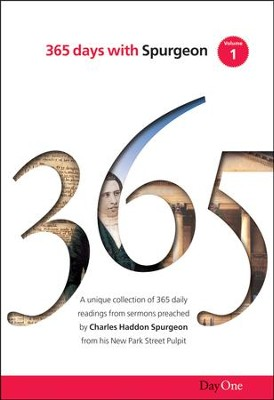 365 Days with C H Spurgeon, Volume 1                     -     Edited By: Terence Peter Crosby     By: Charles H. Spurgeon