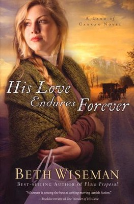 His Love Endures Forever, Land of Canaan Series #3   -     By: Beth Wiseman