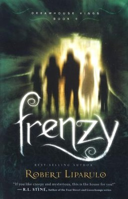 Frenzy, Dreamhouse Kings Series #6   -     By: Robert Liparulo