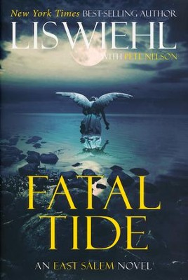 Fatal Tide, East Salem Trilogy Series #3   -     By: Lis Wiehl & Pete Nelson