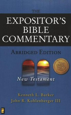 The Expositor's Bible Commentary-Abridged  Volume 2: New Testament  -     By: Kenneth L. Barker