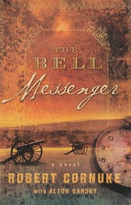The Bell Messenger  -     By: Robert Cornuke, Alton Gansky