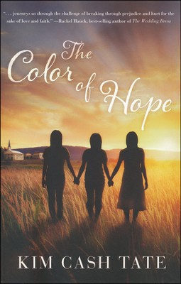 The Color of Hope  -     By: Kim Cash Tate