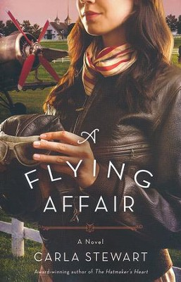 A Flying Affair  -     By: Carla Stewart