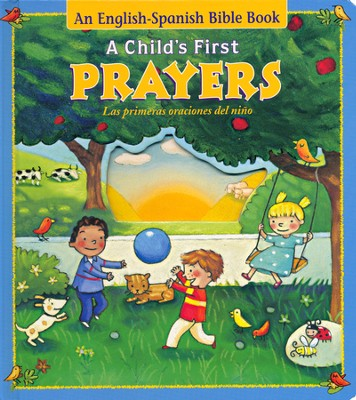 Las Primeras Oraciones del Niño, Bilingüe  (A Child's First Prayer, Bilingual)  -