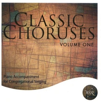 Classic Choruses, Volume 1, Accompaniment CD   -