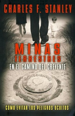 Minas en el Camino del Creyente  (Landmines in the Path of the Believer)   -     By: Charles F. Stanley