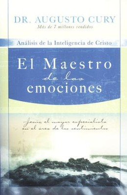 El Maestro de las Emociones  (The Master of Emotions)  -     By: Dr. Augusto Cury