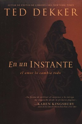En un Instante  (Blink of an Eye)  -     By: Ted Dekker