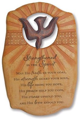 Strengthened in the Spirit Confirmation Plaque  -