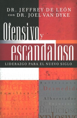 Ofensivo y Escandaloso (Offensive and Scandalous)     -     By: Jeffrey De Leon