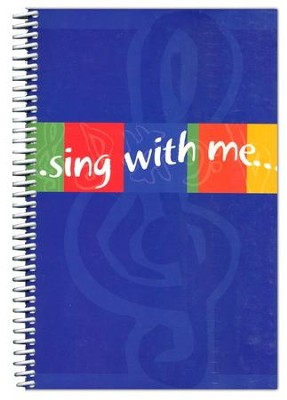 Sing With Me Songbook  -     By: Joyce Borger