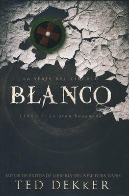 Blanco (White)   -     By: Ted Dekker