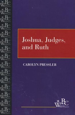 Westminster Bible Companion: Joshua, Judges, and Ruth   -     By: Carolyn Pressler