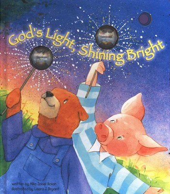 God's Light, Shining Bright    -     By: Allia Zobel-Nolan     Illustrated By: Laura J. Bryant