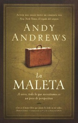 La Maleta  (The Noticer)  -     By: Andy Andrews