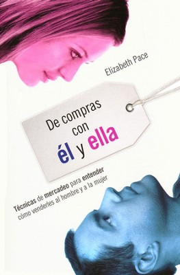 De Compras con el y Ella  (The X and Y of Buy)   -     By: Elizabeth Pace