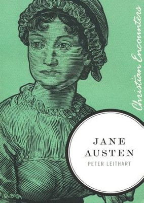Jane Austen: Christian Encounters Series   -     By: Peter Leithart