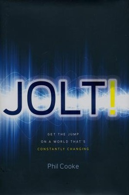 Jolt! The Power of Intentional Change in a World That's Constantly Changing, Package of 5  -     By: Phil Cooke