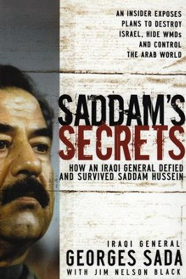Saddam's Secrets  -     By: Georges Hormuz Sada