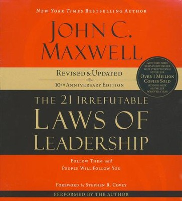 21 Irrefutable Laws of Leadership, The: Follow Them and People Will Follow You --abridged audiobook on MP3  -     Narrated By: John C. Maxwell     By: John C. Maxwell