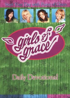 Girls of Grace Daily Devotional  -     By: Point of Grace