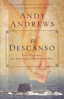 El Descanso  (Heart Mender)  -     By: Andy Andrews