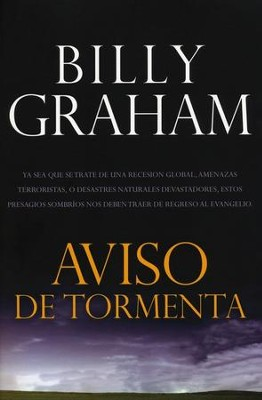 Aviso de Tormenta  (Storm Warning)  -     By: Billy Graham