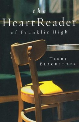 The Heart Reader of Franklin High   -     By: Terri Blackstock